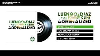 Luengo & Diaz - Adrenalized (feat. Tommy Clint)