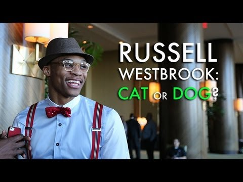 What is Russell Westbrook: A cat or dog?