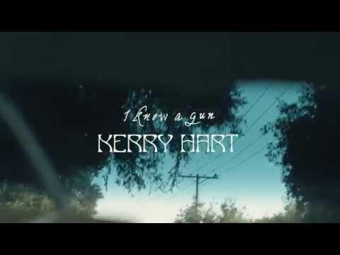 Kerry Hart - I Know A Gun (Official Lyric Video)
