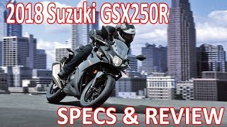 9. 2018 Suzuki GSX250R REVIEW and SPECS