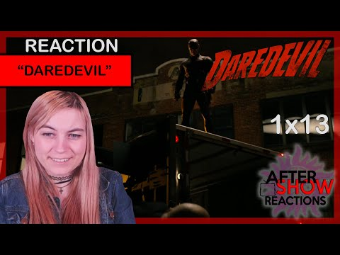 "Daredevil 1x13 - ""Daredevil"" Reaction Part 1 (Season Finale)"