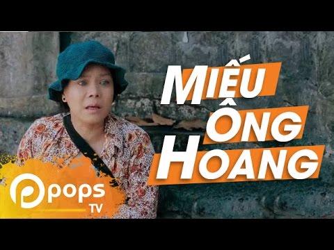 Miếu Ông Hoang - Việt Hương ft Mạc Văn Khoa, Vinh Râu