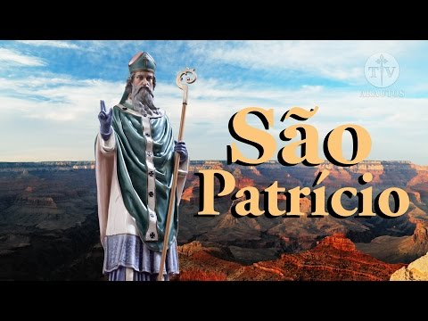 São Patrício, Apóstolo da Irlanda - TVARAUTOS