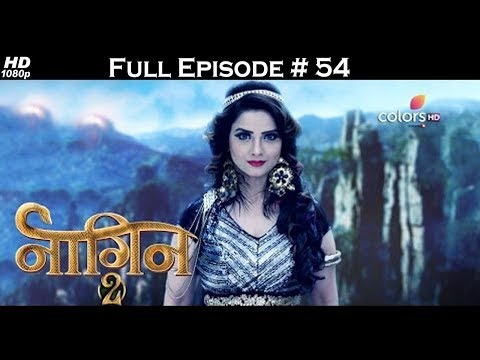 Naagin 2 - Full Episode 54 - With English Subtitles