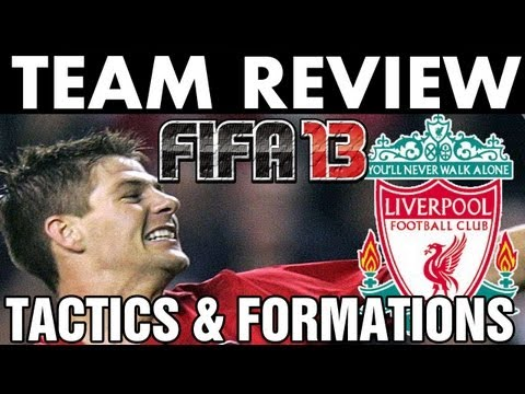 FIFA 13 | Team Review | Liverpool Tactics / Formation (H2H Season) W/ Gameplay