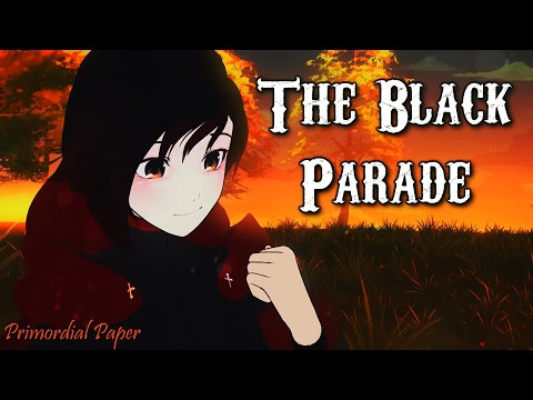 RWBY「AMV」- The Black Parade