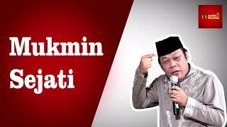 Video Mukmin Sejati - KH Zainuddin MZ MP3, 3GP, MP4, WEBM, AVI, FLV Agustus 2019