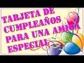Tarjeta de cumpleaños para una amiga especial - YouTube