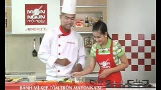 Món Ngon Mỗi Ngày - Bánh mì kẹp tôm trộn Mayonnaise