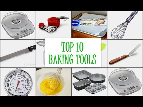 TOP 10 BAKING TOOLS- Must Have For New Bakers