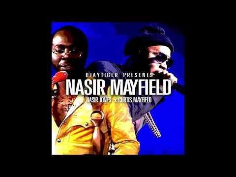Nas & Curtis Mayfield - Nasir Mayfield | DJ Tiger (Full Album)