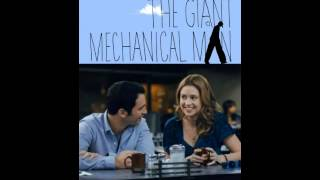 Nonton The Giant Mechanical Man   Soundtrack  Full Album  Film Subtitle Indonesia Streaming Movie Download