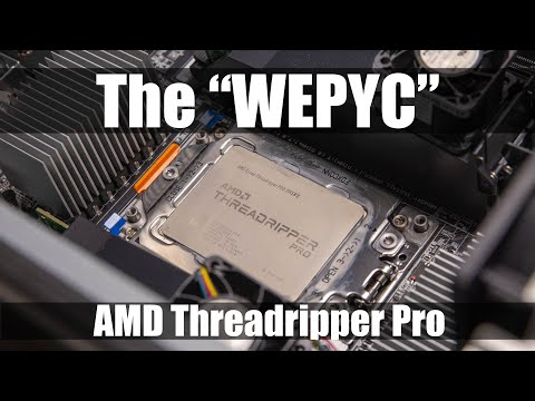 "AMD Ryzen Threadripper PRO 3995WX Review the ""WEPYC"""