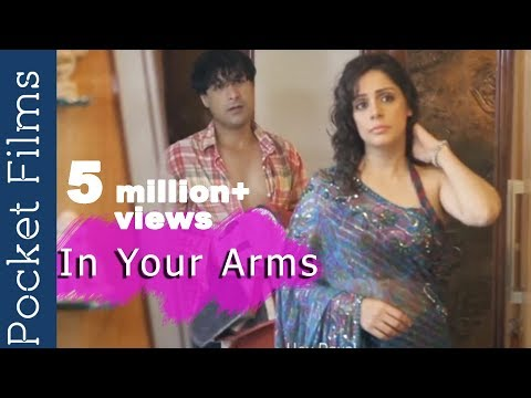 Hindi Short Film - In Your Arms | Romantic Short Film