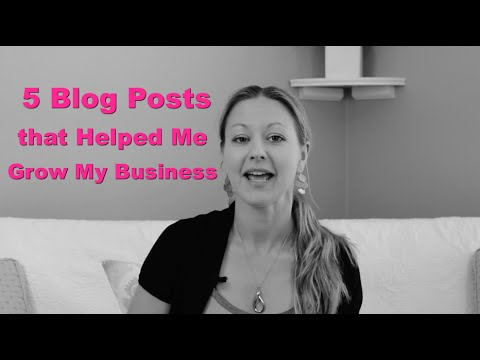 5 Blog Posts that Helped Me Grow My Business