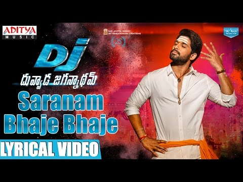 DJ Saranam Bhaje Bhaje Song With Lyrics DJ Movie Songs Allu  Pooja