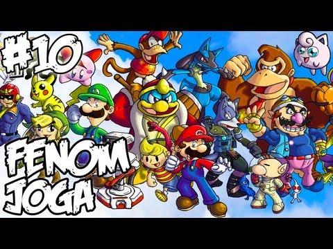 Fenom Joga: Episódio 10 - Super Smash Bros. Brawl