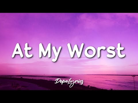Pink Sweat$ - At My Worst (Lyrics) 🎵