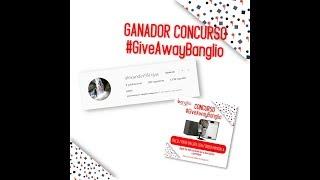 Ganador Concurso GiveAwayBanglio