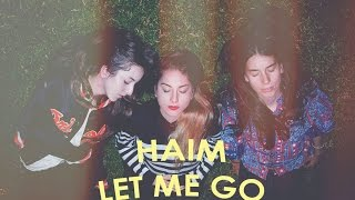 Haim - Let me go (lyrics-sub español)