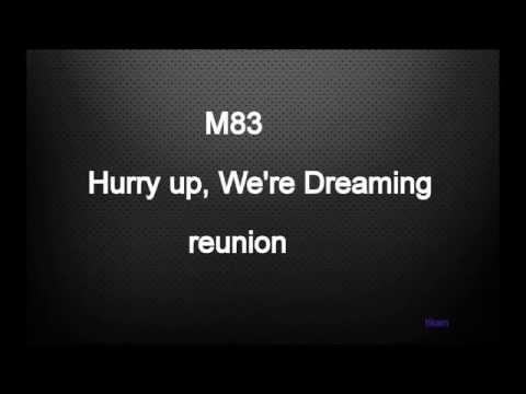 M83 - REUNION LYRICS officially