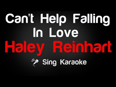 Haley Reinhart - Can't Help Falling In Love Karaoke Lyrics