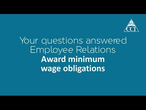 Episode 1: Award Minimum Wage Obligations - Chamber of Commerce & Industry WA answers your questions