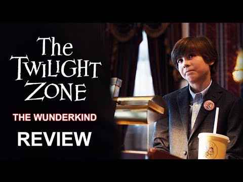 The Twilight Zone (2019) The Wunderkind Review