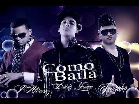 Daddy Yankee Ft J Alvarez , Farruko - Como Baila (Con Letra) ★REGGAETON 2012★ / DALE ME GUSTA