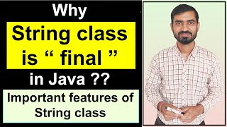 Why String is final in Java || Important Features of String Class (Hindi) (immutable and final)
