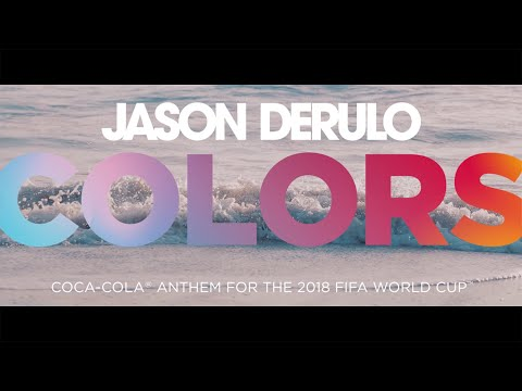 JASON DERULO - COLORS (Coca-Cola Anthem For The 2018 FIFA World Cup) Official Lyric Video Mp3