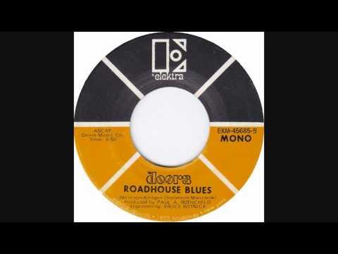 The Doors - Roadhouse Blues (1970 Mono Single)