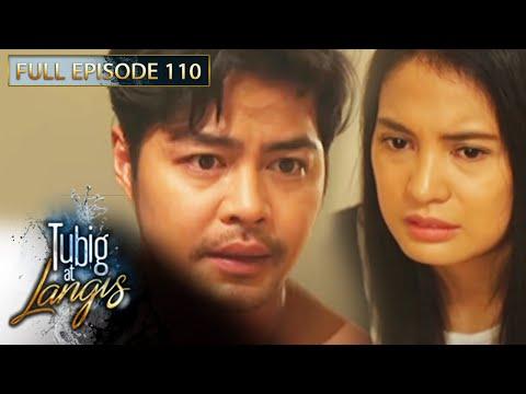 Full Episode 110 | Tubig At Langis