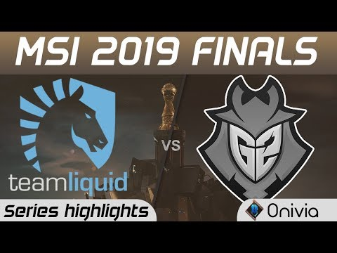 TL Vs G2 Highlights All Games MSI 2019 Finals Team Liquid Vs G2 Esports By Onivia