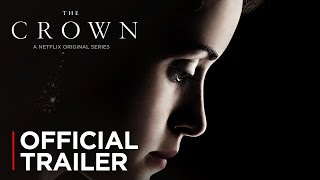 Nonton The Crown   Official Trailer  Hd    Netflix Film Subtitle Indonesia Streaming Movie Download