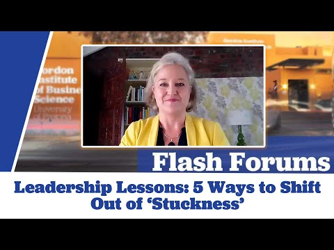 Leadership Lessons: 5 Ways to Shift Out of 'Stuckness'- Facing the Overwhelm of Today