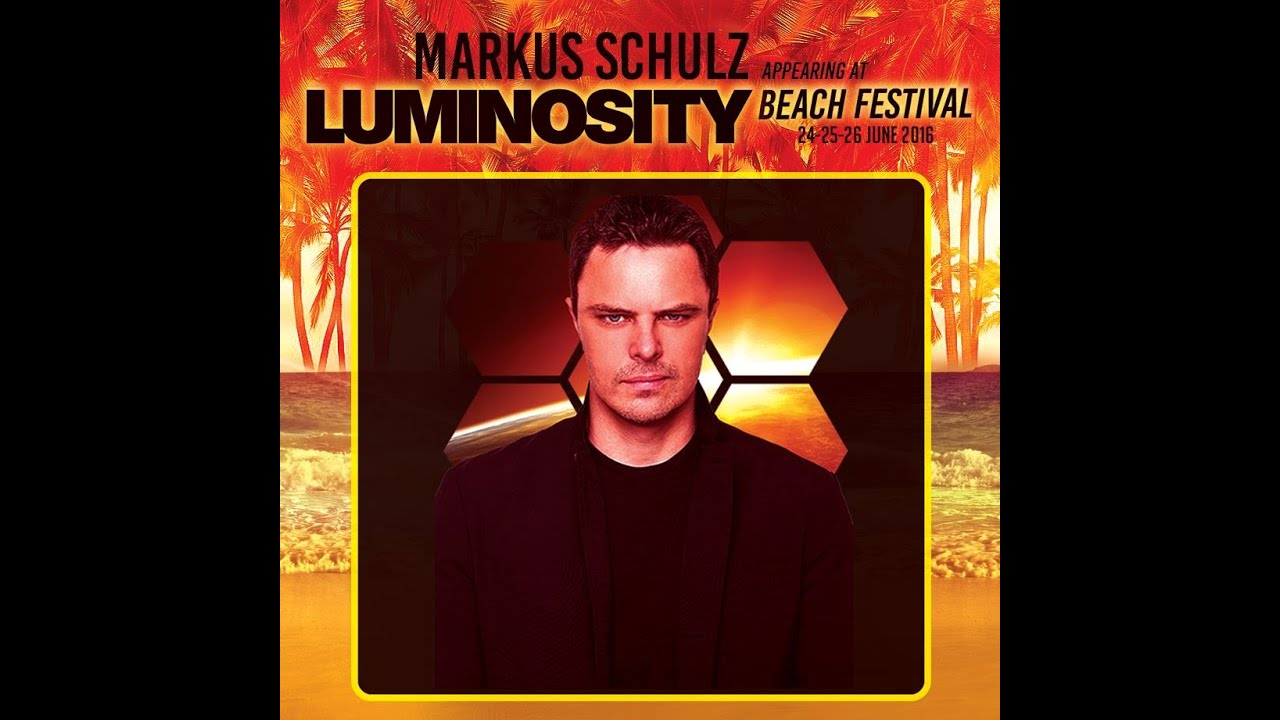 Markus Schulz - Live @ Luminosity Beach Party 2016, Mainstage Beachclub Fuel