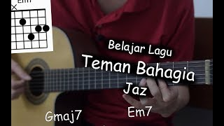 Video Belajar Gitar (Teman Bahagia - Jaz) MP3, 3GP, MP4, WEBM, AVI, FLV Juni 2018