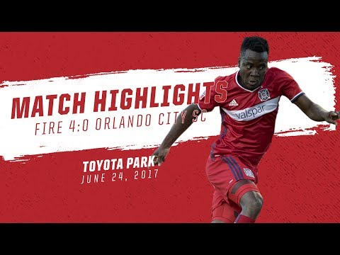 Video: Match Highlights | Chicago Fire 4:0 Orlando City SC | June 24, 2017