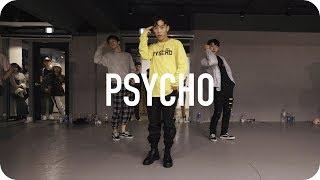 Video Psycho - Post Malone ft. Ty Dolla $ign / Koosung Jung Choreography MP3, 3GP, MP4, WEBM, AVI, FLV Juni 2019