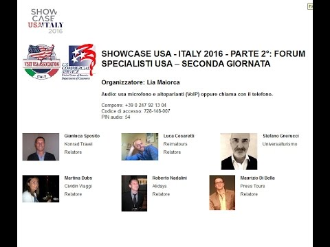 Video SHOWCASE USA  ITALY 2° parte – FORUM 8/2 PERCHE' PARTECIPARE (1/2/2016)