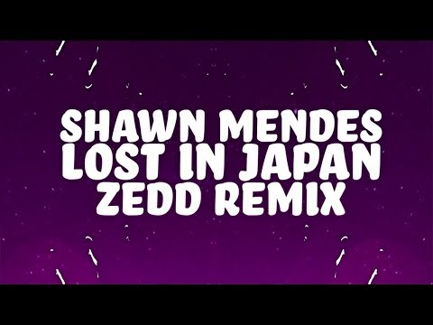 Video Shawn Mendes - Lost In Japan (Lyrics) (Zedd Remix) 🎵 download in MP3, 3GP, MP4, WEBM, AVI, FLV January 2017