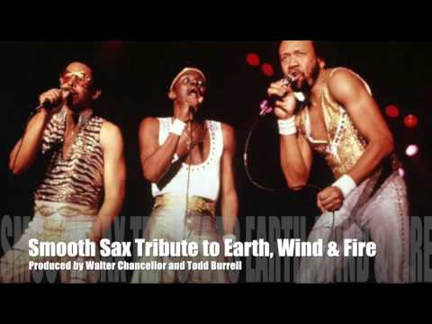 """Reasons"" Smooth Sax Tribute To Earth, Wind & Fire"