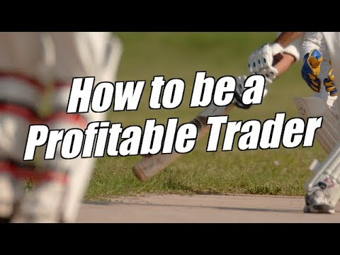 How To Be A Profitable Trader