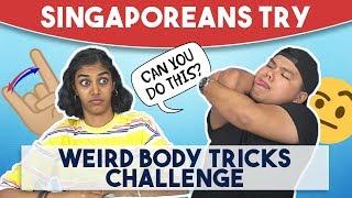 Video Singaporeans Try: Weird Body Tricks Challenge MP3, 3GP, MP4, WEBM, AVI, FLV Maret 2019