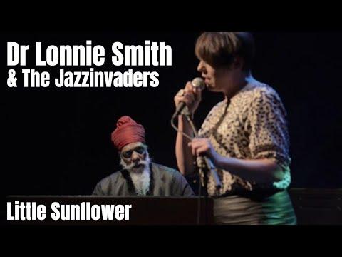 Little Sunflower - The Jazzinvaders ft Dr Lonnie Smith - Live @ Lantaren Venster Rotterdam
