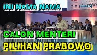 Video INI NAMA NAMA CALON MENTERI KABINET PILIHAN PRABOWO MP3, 3GP, MP4, WEBM, AVI, FLV April 2019