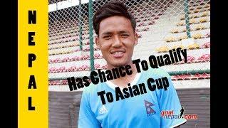Bikram Lama: Nepal Still Has Chance To Qualify !!