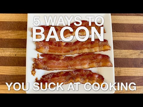 5 Ways To Bacon - You Suck At Cooking (episode 88)