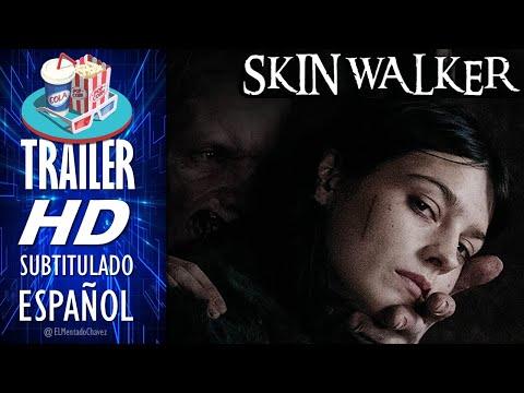 SKIN WALKER (2020) 🎥 Tráiler Oficial En ESPAÑOL (Subtitulado) México 🎬 Película de Terror